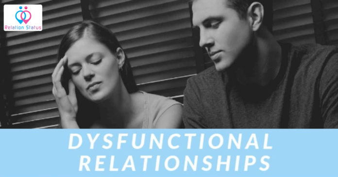 Top 10 Signs of a Dysfunctional Relationship